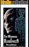 The Mummies of Blogspace9