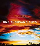 One Thousand Cuts, Rod Moss, 0702249688