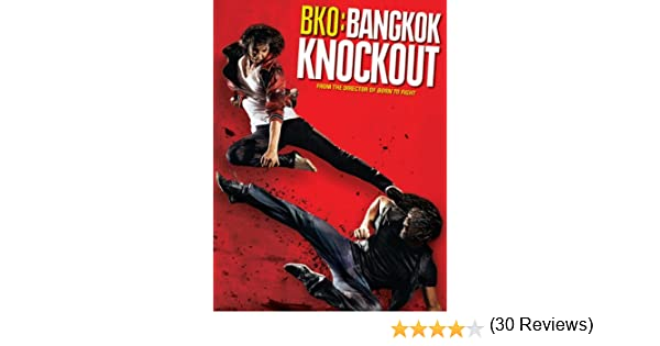22 Mei Free Download BKO: Bangkok Knockout () Hardsub