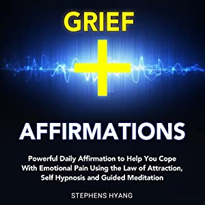 Grief Affirmations Audiobook
