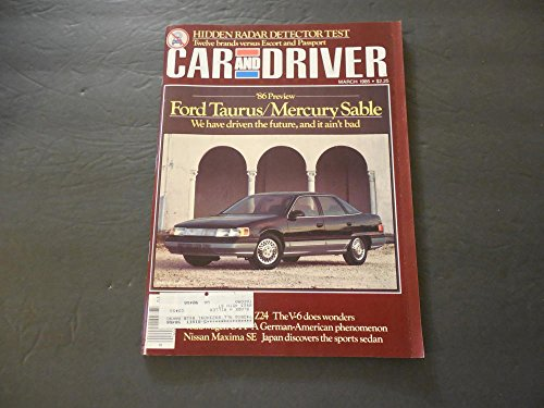 (Car And Driver Mar 1985 Nissan Maxima SE; Ford Taurus; Mercury Sable)