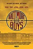 ESPN Films 30 for 30: Baltimore Boys