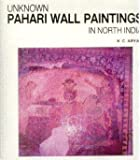 Unknown Pahari Wall Paintings in North India, K. C. Aryan, 8190000365