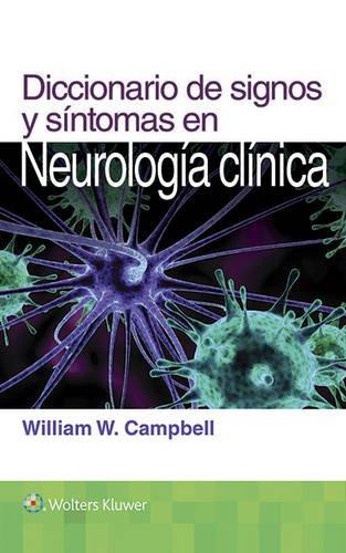 Descargar Libro Diccionario De Signos Y Sintomas En Neurologia Clinica William W. Campbell