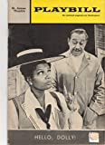 img - for PLAYBILL: The National Magazine for Theatregoers (Hello Dolly) (Playbill, Volume 6 (February 1969) Issue 2) book / textbook / text book