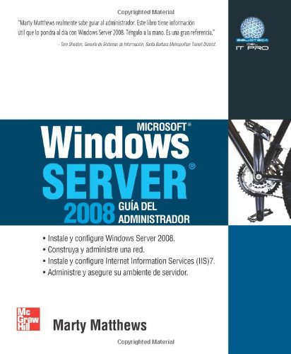 Windows Server 2008 Guia del Administrador (Spanish Edition) [Marty Matthews] (Tapa Blanda)