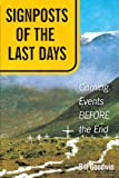 Signposts of the Last Days, Bill Goodwin, 1449750125