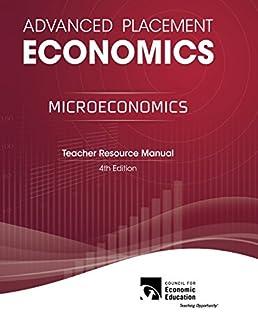 amazon com advanced placement economics microeconomics teacher rh amazon com Advanced Placement Courses advanced placement economics teacher resource manual pdf
