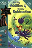 Amazing Addition and Spooky Subtraction Age 8-9 (Letts Magical Skills): Addition and Subtraction: Ages 8-9 (Magic Skills)