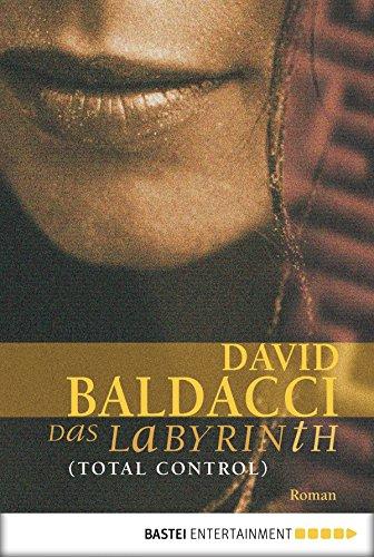 Das Labyrinth (Total Control): Roman (Allgemeine Reihe. Bastei Lübbe Taschenbücher) (German Edition) (Total Control David Baldacci compare prices)