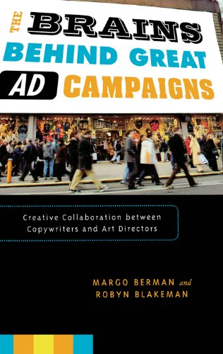 Download The Brains Behind Great Ad Campaigns: Creative Collaboration between Copywriters and Art Directors Pdf
