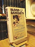 Blood and Banquets: A Berlin Social Diary
