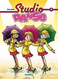 Studio Danse, tome 9  par  Crip