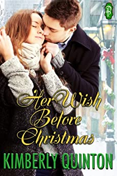 Her Wish Before Christmas (Holiday Hearts Book 1) by [Quinton, Kimberly]