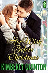 Her Wish Before Christmas (Holiday Hearts Book 1)