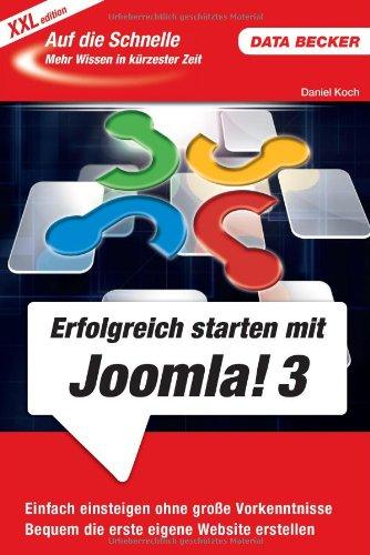 Auf die Schnelle XXL: Erfolgreich starten mit Joomla! 3.0