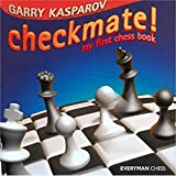 Checkmate!: My First Chess Book (Everyman Chess)