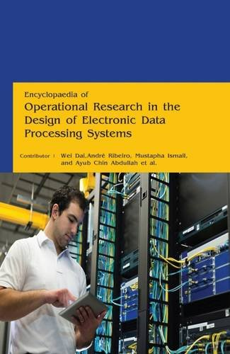 Encyclopaedia of Operational Research in the Design of Electronic Data Processing Systems (4 Volumes) PDF