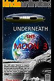 Underneath The Moon 3