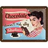 "Plaque métal déco vintage 20x15cm ""chocolate doesn't askl silly questions"""