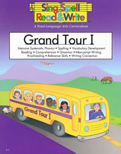 GRAND TOUR # 1 STUDENT BOOK SING SPELL READ AND WRITE (Sing, Spell, Read & Write: Level 2)