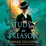 A Study in Treason: A Daughter of Sherlock Holmes Mystery, Book 2