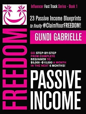 Amazon.com: Passive Income Freedom: 23 Passive Income ...