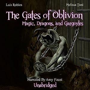 The Gates of Oblivion Audiobook