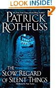 #10: The Slow Regard of Silent Things (Kingkiller Chronicle)