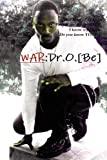 The King of Erotica 5: the WAR:Dr. O. [Be], Dapharoah69, 0578036169