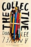 The Collective, Don Lee, 0393083217