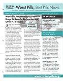 img - for Worst Pills, Best Pills News Magazine, 35 Issues (2005-2006-2007-2008) book / textbook / text book