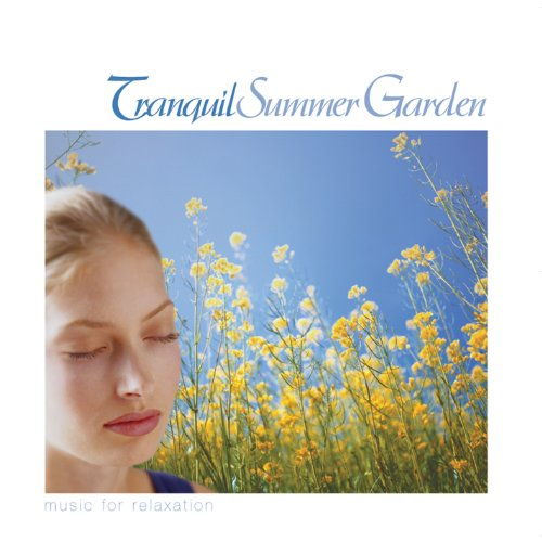 CD : VARIOUS - Tranquil Summer Garden-musicfor Relaxation / Various (CD)