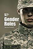 Male/Female Roles (Opposing Viewpoints)
