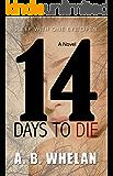 14 Days to Die (a psychological thriller)