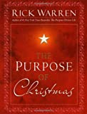 The Purpose of Christmas by Warren, Rick [Howard Books,2008] (Hardcover)