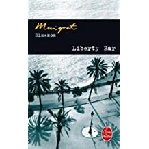 LIBERTY BAR (MAIGRET)