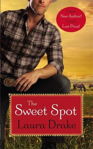 The Sweet Spot (Sweet on a Cowboy (1))