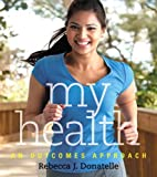 My Health: An Outcomes Approach offers