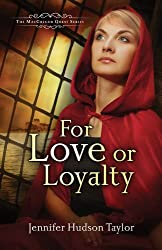 For Love or Loyalty: The MacGregor Legacy - Book 1 (MacGregor Legacy #1)