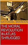 The Moral Revolution in Atlas Shrugged