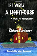 If I Were A Lighthouse: A Rhyme for Young Readers (QuickTurtle Books Presents: Rhyme for Young Readers) Paperback