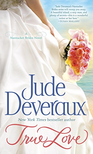 True Love (Nantucket Brides Trilogy Book 1)