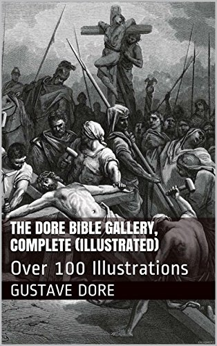 The Dore Bible Gallery Complete Illustrated Over 100