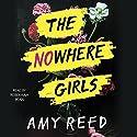 The Nowhere Girls Hörbuch von Amy Reed Gesprochen von: Rebekkah Ross