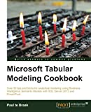 Microsoft Tabular Modeling Cookbook, Paul te Braak, 178217088X