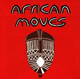: African Moves: Soukous, Highlife and Juju Music