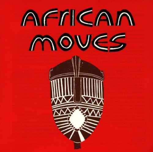 African Moves: Soukous, Highlife and Juju Music