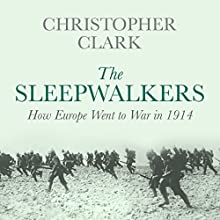 The Sleepwalkers Audiobook by Christopher Clark Narrated by Christopher Clark