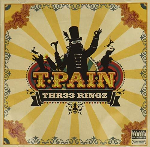 T-Pain: Thr33 Ringz (explicit version)